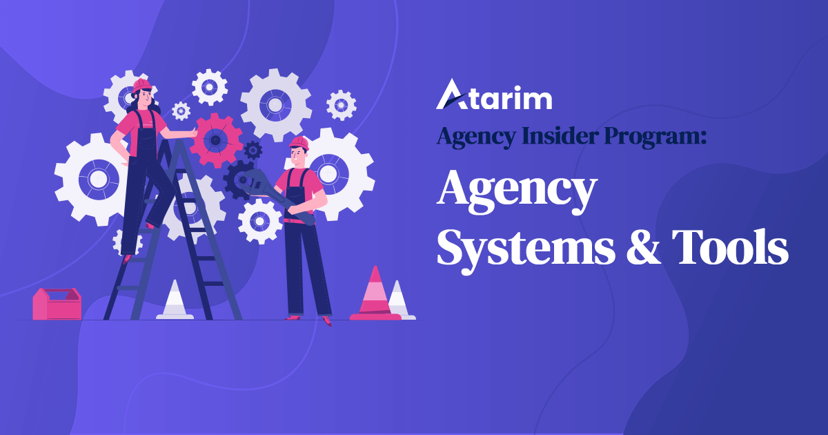 Agency Systems & Tools